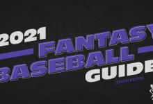 Photo of Fantasy Baseball 2021 Guide: Part 2